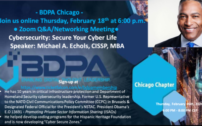 BDPA Chicago Hosts Cybersecurity: Secure Your Cyber Life
